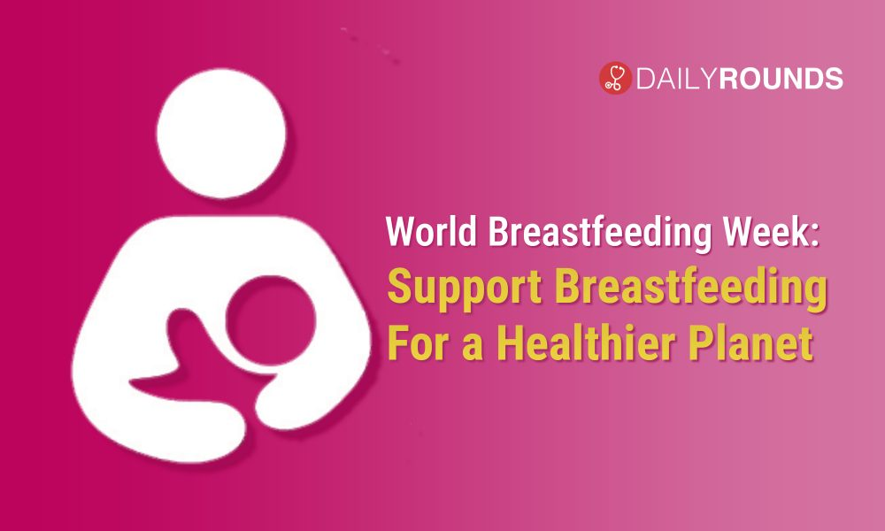 World Breastfeeding Week Support Breastfeeding For A Healthier